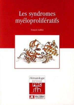 Les syndromes myéloprolifératifs - john libbey eurotext - 9782742006670