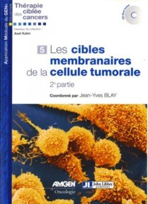 Les cibles membranaires de la cellule tumorale - john libbey eurotext - 9782742007400 -