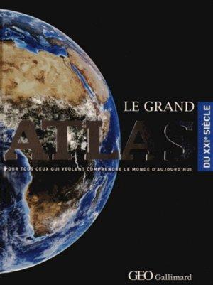 Le grand Atlas du XXIe siècle - gallimard / géo - 9782742435289 -