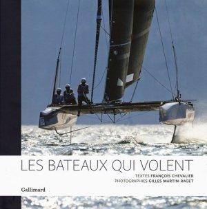 Les bateaux qui volent - gallimard editions - 9782742447572 -