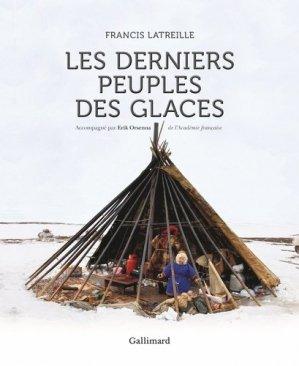 Les derniers peuples des glaces - gallimard - 9782742460564 -