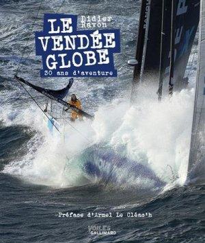 Le Vendée Globe - gallimard editions - 9782742461516 -