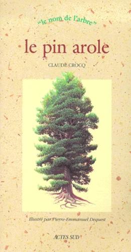 Le pin arole - actes sud - 9782742726462 -