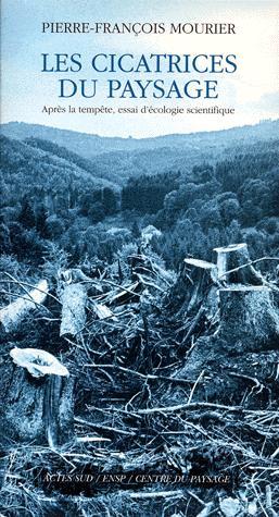 Les cicatrices du paysage - actes sud - 9782742728206 -