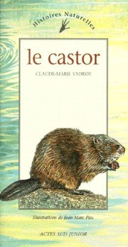 Le castor - actes sud - 9782742729661 -