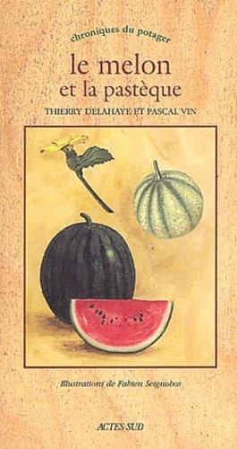 Le melon et la pastèque - actes sud - 9782742734764 -
