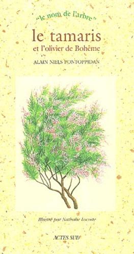 Le tamaris et l'olivier de Bohême - actes sud - 9782742746620 -