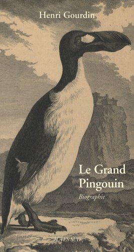 Le Grand Pingouin - actes sud  - 9782742772667 -