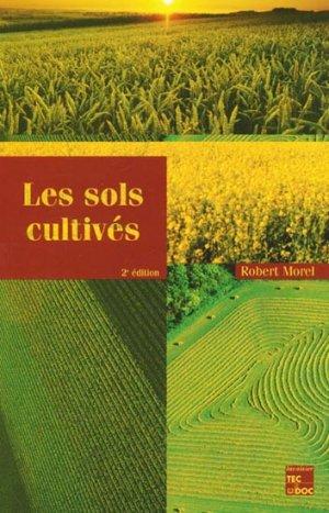 Les sols cultivés - lavoisier / tec et doc - 9782743001490