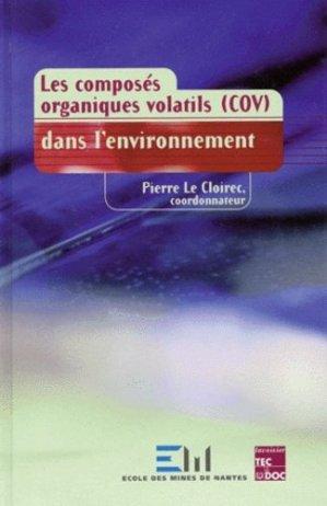 Les composés organiques volatils (COV) dans l'environnement - lavoisier / tec et doc - 9782743002329 -