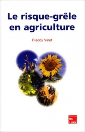 Le risque-grêle en agriculture - lavoisier / tec et doc - 9782743003647 -