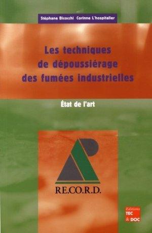 Les techniques de dépoussiérage des fumées industrielles - lavoisier / tec et doc - 9782743004859 -