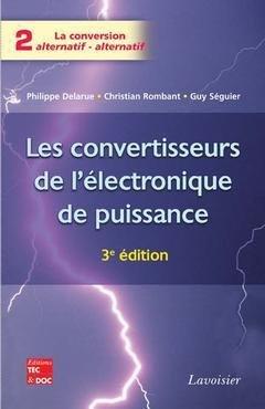 Les convertisseurs de l'électronique de puissance - lavoisier / tec et doc - 9782743009991 -