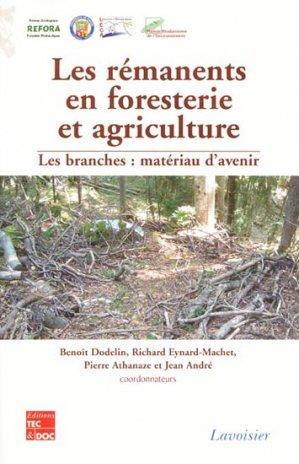 Les rémanents en foresterie et agriculture - lavoisier / tec et doc - 9782743010317