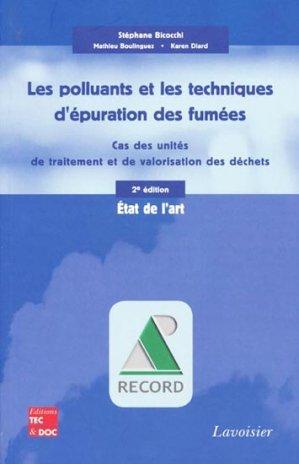 Les polluants et les techniques d'épuration des fumées - lavoisier / tec et doc - 9782743011901 -
