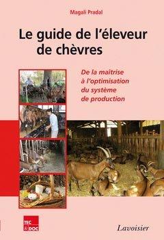 Le guide de l'éleveur de chèvres - lavoisier / tec et doc - 9782743015695