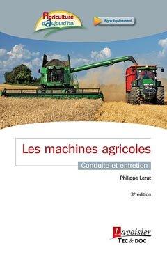 Les machines agricoles - lavoisier / tec et doc - 9782743015725 -