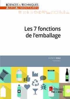 Les 7 fonctions de l'emballage - lavoisier / tec et doc - 9782743020385 -