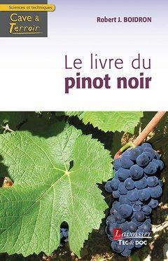 Le livre du Pinot noir - lavoisier / tec et doc - 9782743021467 -