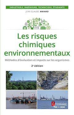 Les risques chimiques environnementaux - lavoisier / tec et doc - 9782743022341 -