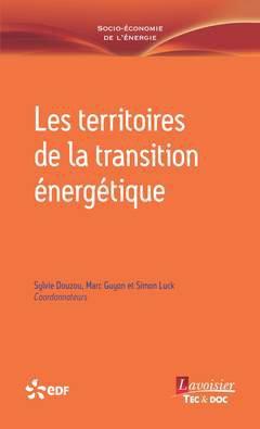 Les territoires de la transition énergétique - lavoisier / tec et doc - 9782743024437