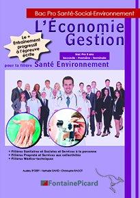L'Économie Gestion pour la filière Santé Environnement - fontaine picard - 9782744629860