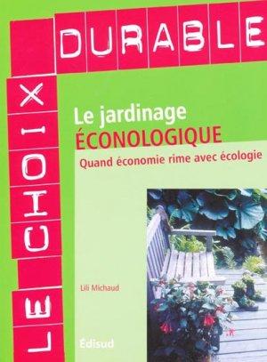 Le jardinage éconologique - edisud - 9782744908569 -
