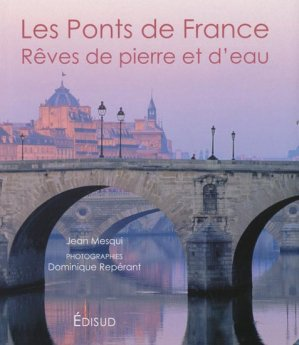 Les ponts de France - edisud - 9782744908880 -
