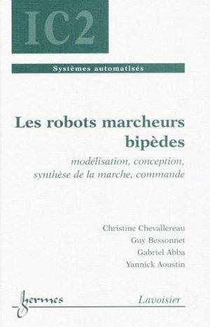 Les robots marcheurs bipèdes - hermès / lavoisier - 9782746213708 -