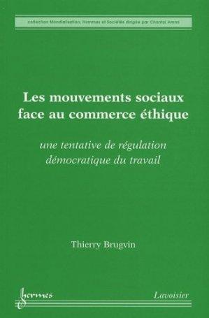Les mouvements sociaux face au commerce éthique - Hermes Science Publications - 9782746217904 -