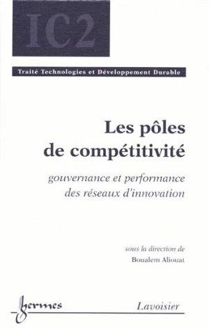 Les pôles de compétitivité - hermès / lavoisier - 9782746224674 -
