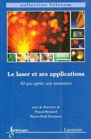 Le laser et ses applications - hermès / lavoisier - 9782746225800 -