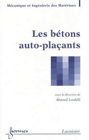 Les bétons auto-plaçants - hermès / lavoisier - 9782746231276 -
