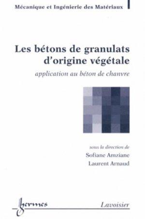 Les bétons de granulats d'origine végétale - hermès / lavoisier - 9782746238091 -
