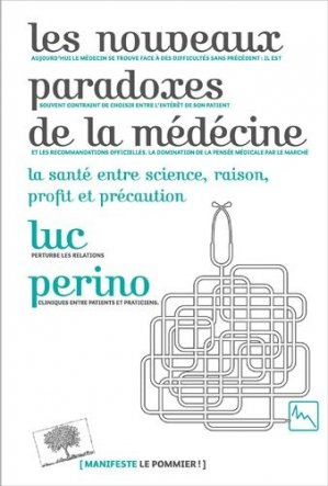 Les nouveaux paradoxes de la médecine - le pommier - 9782746506305 -