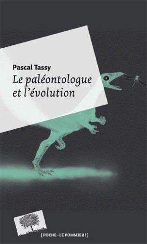 Le paléontologue et l'évolution - le pommier - 9782746511101 -