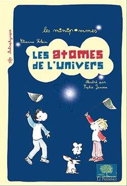 Les atomes de l'univers - le pommier - 9782746511170 -