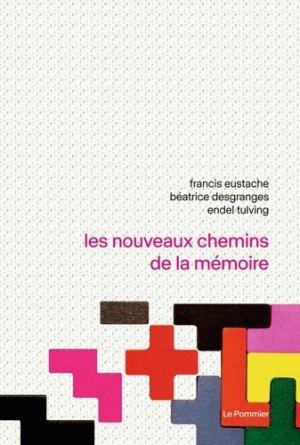 Les nouveaux chemins de la mémoire - le pommier - 9782746522336 -