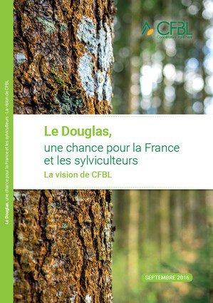 Le douglas, une chance pour la France et les sylviculteurs - cfbl - 9782746692275 -