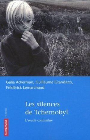 Les silences de Tchernobyl - autrement - 9782746708211 -