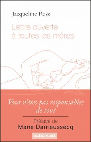 Lettre ouverte à toutes les mères - autrement - 9782746747517 -