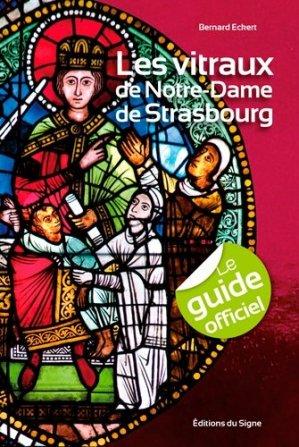 Les vitraux de Notre-Dame de Strasbourg - du signe - 9782746835498 -
