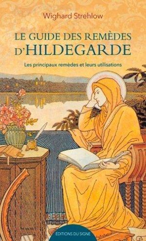 Les remèdes d'Hildegarde von Bingen de A à Z - du signe - 9782746835597
