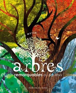 Les arbres remarquables du bas-rhin - du signe - 9782746836648 -
