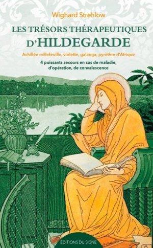 Les trésors thérapeutiques d'Hildegarde - du signe - 9782746837133