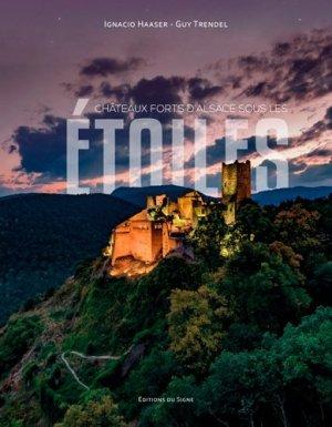 Les châteaux forts d'Alsace sous les étoiles - du signe - 9782746837843 -