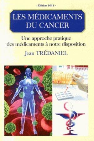 Les médicaments des cancers - eska - 9782747222167 -