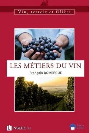 Les métiers du vin - eska - 9782747229463 -