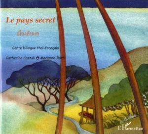 Le pays secret - L'Harmattan - 9782747502658 -