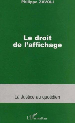 Le droit de l'affichage - L'Harmattan - 9782747524230 -